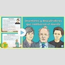 * New * Presentación Inventores Y Descubridores Que Cambiaron El Mundo