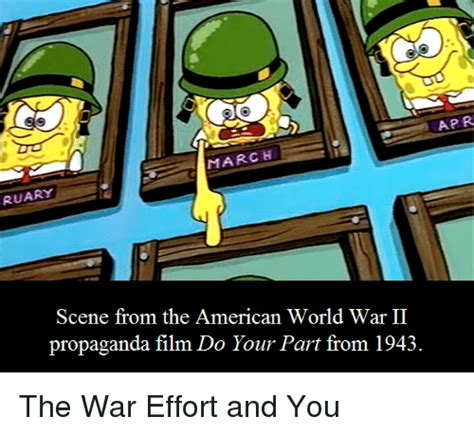 Spongebob Ww2 Memes - apr march ruary scene from the american world war ii propaganda film do your part from 1943 the