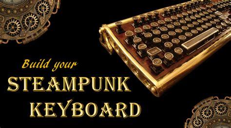 realizziamo una tastiera steampunk meccanismo complesso