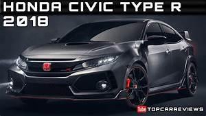 Honda Type R 2018 : 2018 honda civic type r review rendered price specs release date youtube ~ Medecine-chirurgie-esthetiques.com Avis de Voitures