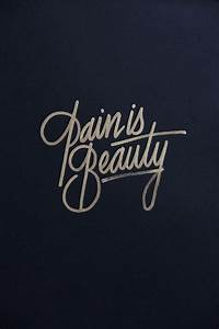 Beauty Is Pain Quotes  Quotesgram