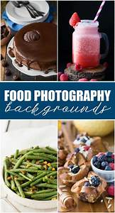 12 Food Photography Backgrounds - Simply Stacie