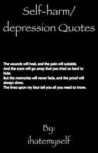 Self-harm/ depr... Non Depressing Quotes