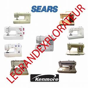 Ultimate Sears Kenmore Sewing Machine Instruction Repair Service Manual On Dvd