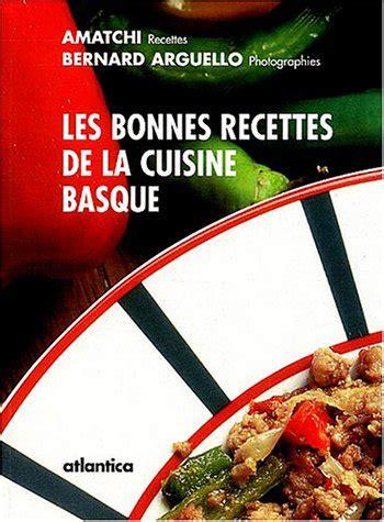 les recettes de cuisine pdf les bonnes recettes de la cuisine basque pdf kindle digbynigel