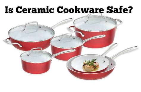cookware ceramic safe which