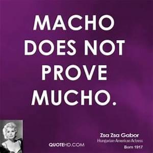 Macho Quotes. Q... Funny Macho Man Quotes