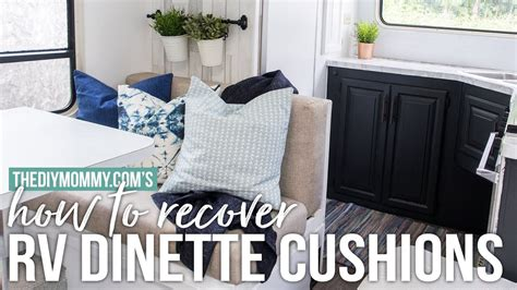 recover rv dinette cushions  diy camper youtube