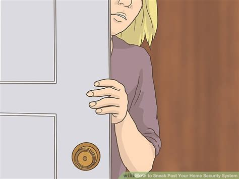 3 Ways To Sneak Past Your Home Security System  Wikihow