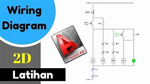 Latihan Autocad   Membuat Wiring Diagram