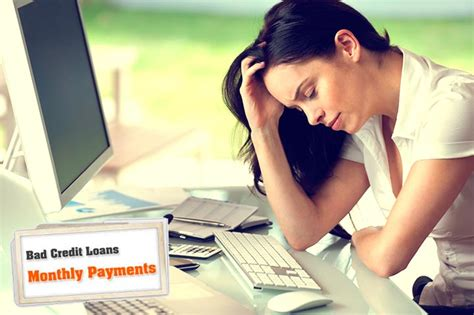 loans  bad credit  monthly payments