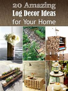 20, Amazing, Log, Decor, Ideas, For, Your, Home
