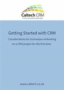 Our Guide To Getting Started With Crm