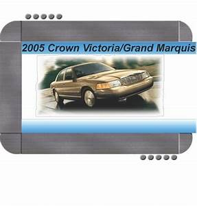 Ford Crown Victoria  Mercury Grand Marquis 2005 Factory