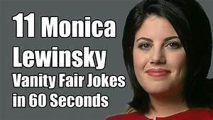 11 Monica Lewinsky In Vanity Fair Jokes In 60 Seconds YouTube