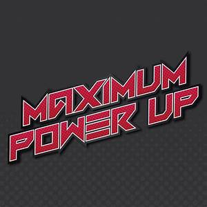Maximum Power Up