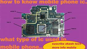 How To Know Mobile Phone Ic And What Type Of Ic Used In