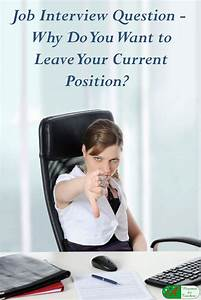 Name For A Cover Letter Why Do You Want To Leave Your Current Position Job