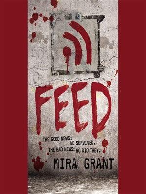 feed newsflesh   mira grant