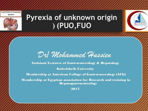 Pyrexia Of Unkown Origin By Dr Mohammed Hussien