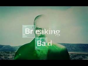 Breaking Bad Full Intro Title Sequence - YouTube