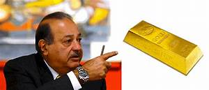 World's Richest Man, Carlos Slim, Bets on Gold with $750 ...