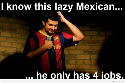 Lazy Mexican Meme - best 25 funny mexican pictures ideas on pinterest funny mexican pics mexican funny memes and