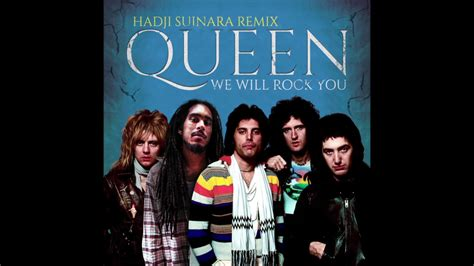 We Will Rock You (hadji Suinara Remix)