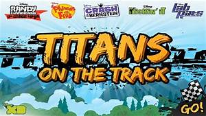 Disney Xd Games Titans On The Track U0026 Full Games Legend