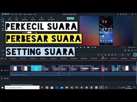 Maybe you would like to learn more about one of these? Cara Memperkecil Dan Memperbesar Suara Di Filmora - YouTube