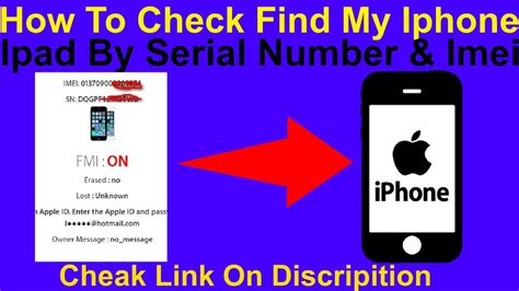 how to check iphone imei how to check find my iphone by serial number imei