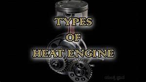 Types Of Heat Engine