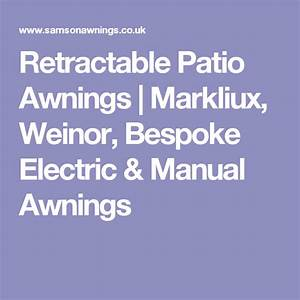 Retractable Patio Awnings For Domestic Use