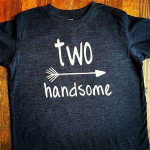 Boys 2nd Birthday Shirt Two Handsome