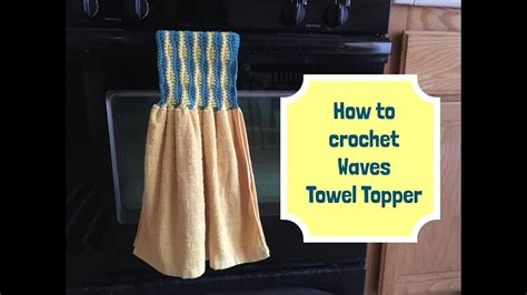 how to make towels stop shedding how to crochet waves towel topper