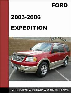 Ford Expedition 2003 To 2008 Factory Workshop Service
