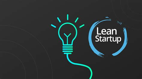 The Lean Startup Method. Your Full Guide