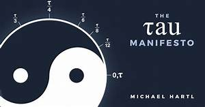 Tau Day | No, really, pi is wrong: The Tau Manifesto by ...