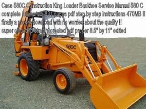 Case 580c Construction King Loader Backhoe Service Manual