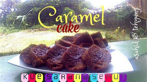We would like to show you a description here but the site won't allow us. Resep Membuat Bolu Karamel (Kue Sarang Semut) # How to Make Caramel Cake - YouTube