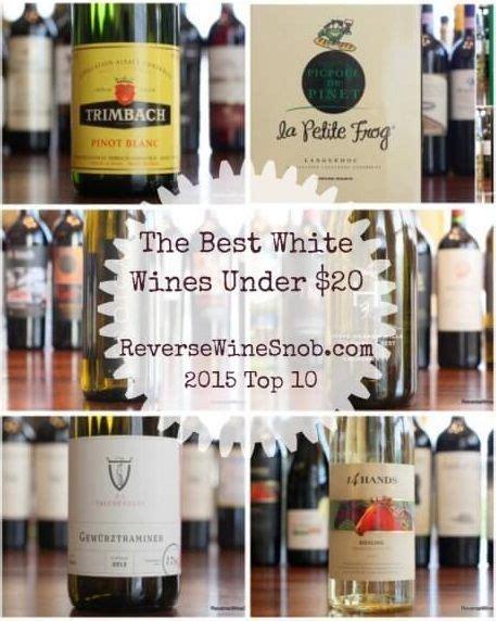 white wines   reverse wine snob white wines  ojays  tops