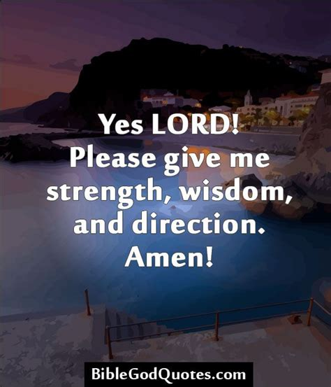 biblegodquotescom  lord  give  strength