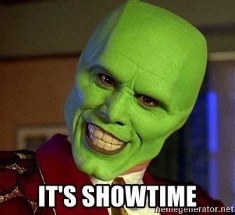 The Mask Meme - it s showtime the mask jim carrey meme generator