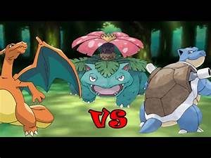 Charizard vs Blastoise vs Venusaur - YouTube