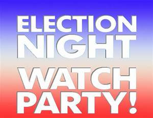 Election Night Party! - Western New Mexico University