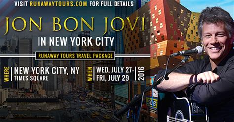 Jon Bon Jovi Reveals Nyc Runaway Tours Package Best