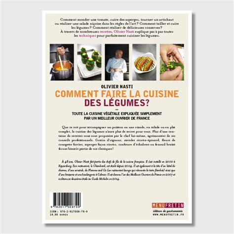 comment faire la cuisine comment faire la cuisine des légumes menu fretin