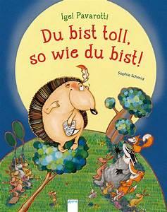 So Und So : igel pavarotti du bist toll so wie du bist arena verlag ~ Orissabook.com Haus und Dekorationen