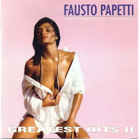 Greatest Hits Ii (sentimental Movies)  Fausto Papetti Mp3