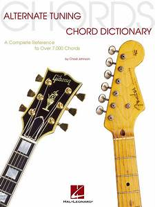 Alternate Tuning Chord Dictionary Sheet Music By Chad Johnson